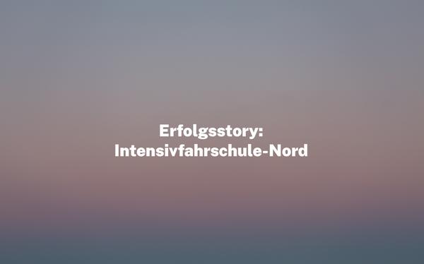 Erfolgsstory: Intensivfahrschule-Nord