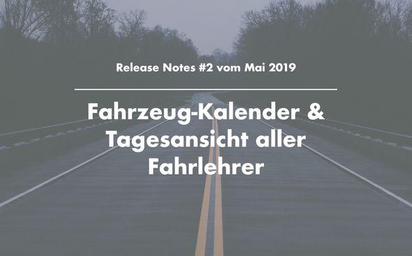 Release Notes: Fahrzeug-Kalender & Tagesansicht aller Fahrlehrer