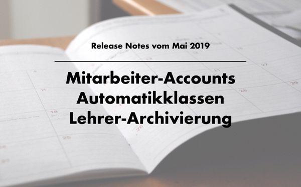 Release Notes: Mitarbeiter-Accounts, Automatikfahrzeuge, Lehrer-Archivierung