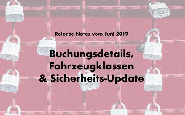 Release Notes: Buchungsdetails, Fahrzeugklassen & Sicherheits-Update